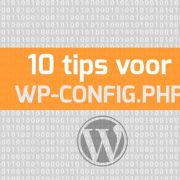 10 tips voor wp-config.php en WordPress