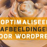 Optimaliseer afbeeldingen voor je WordPress website