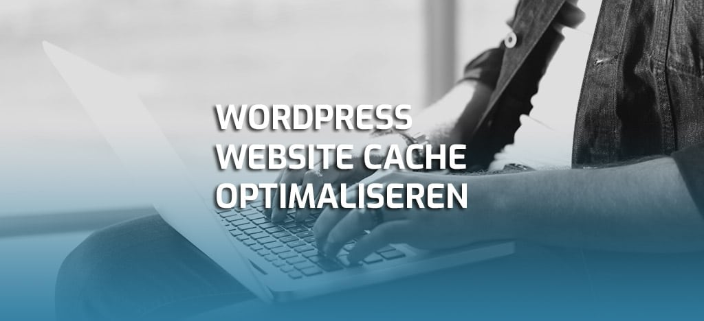 WordPress website cache optimaliseren