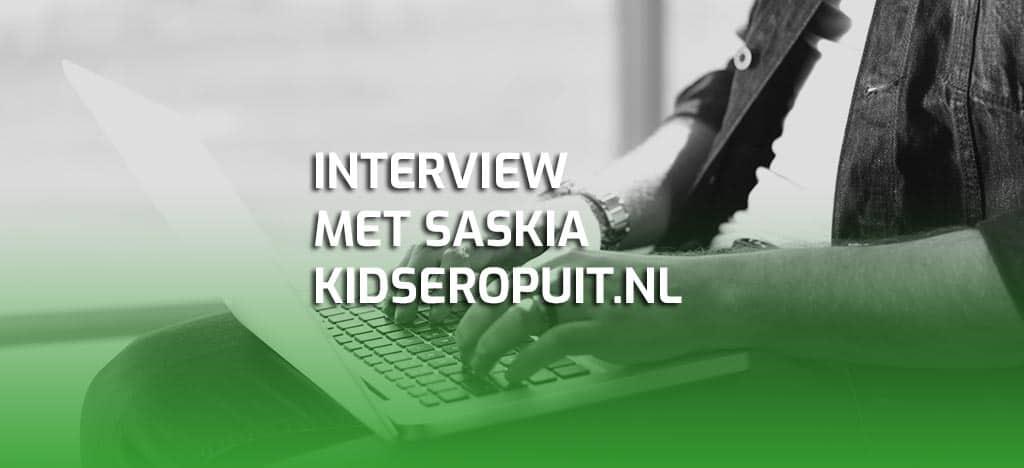 Interview Saskia Kidseropuit.nl