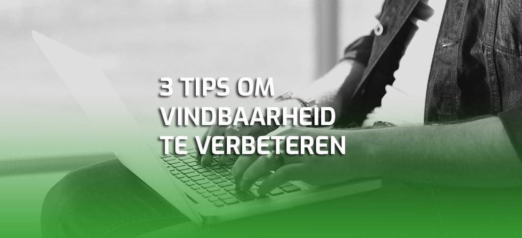 3 tips om de vindbaarheid in WordPress website te verbeteren