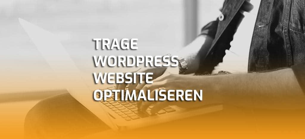 Langzame WordPress website optimaliseren