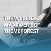 WordPress thema op maat of ThemeForest thema
