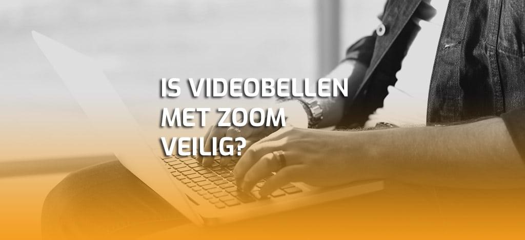 Is videobellen met Zoom veilig?