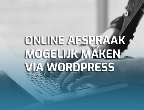 Zo plan je online afspraken en reserveringen via je WordPress website